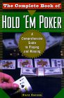 The Complete Book of Hold 'Em Poker: A Comprehensive Guide to Playing and Winning