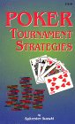 Poker Tournament Strategies